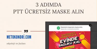 3 Adımda ePtt Ücretsiz Maske Alın