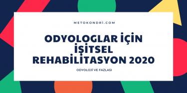Odyologlar için İşitsel Rehabilitasyon 2020